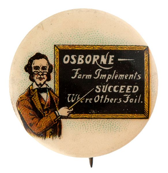 SCHOOLMASTER TEACHES VIRTUES OF OSBORNE FARM IMPLEMENTS 1896-98 BUTTON.
