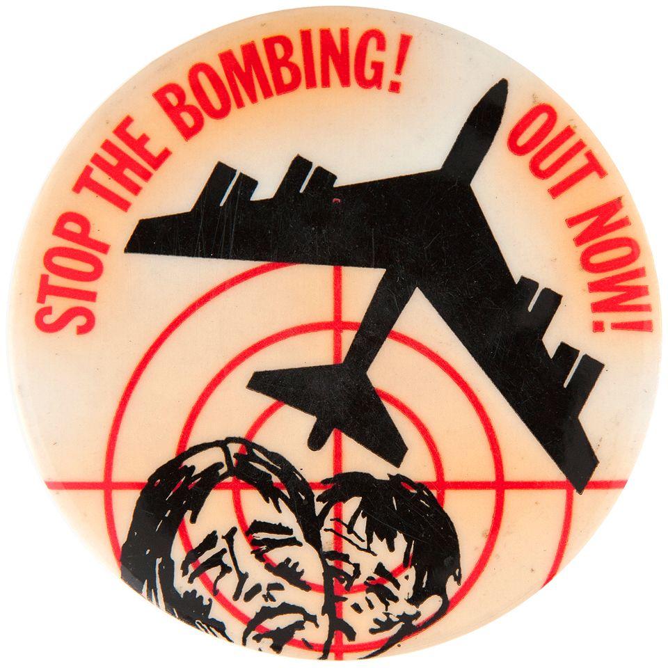 "Item Detail - ""STOP THE BOMBING! OUT NOW!"" ANTI VIETNAM WAR CIRCA 1972  BUTTON."