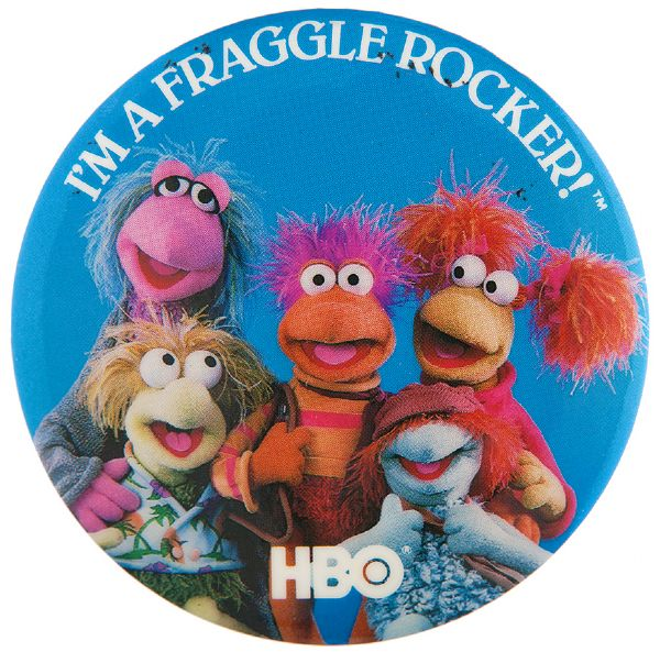 """I'M A FRAGGLE ROCKER! / HBO"" 1982 LARGE BUTTON."