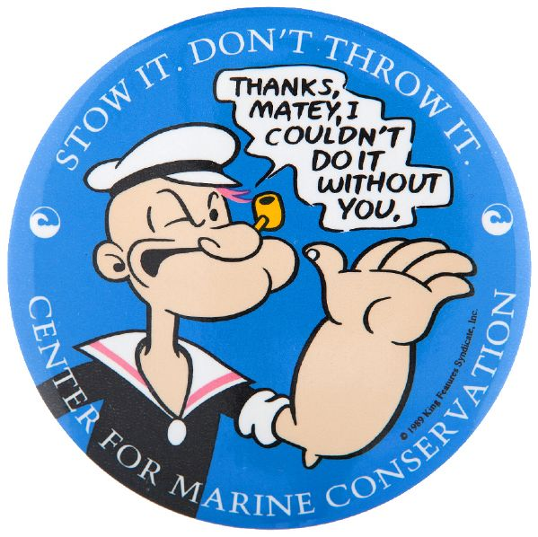 "POPEYE ""STOW IT – DON'T THROW IT"" 1990 ANTI LITTERING WHILE BOATING BUTTON."