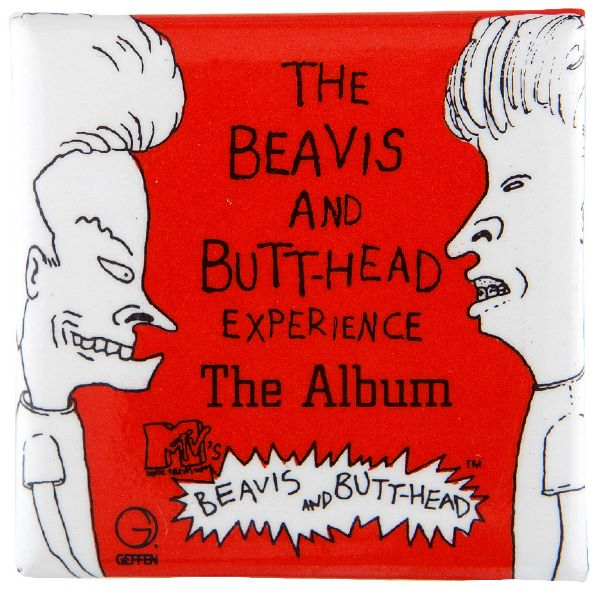 THE BEAVIS AND BUTTHEAD EXPERIENCE THE ALBUM PROMO BUTTON FROM MTV.