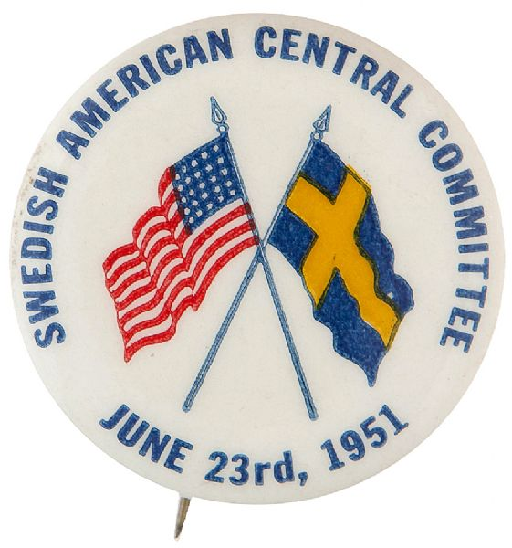 "UNITY AND FRIENDSHIP BUTTON ""SWEDISH CENTRAL COMMITTEE / JUNE 23RD, 1951."""