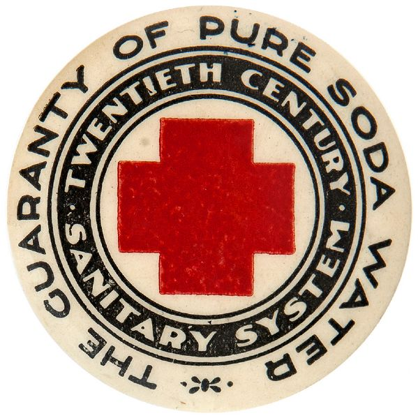 """THE GUARANTY OF PURE SODA WATER / TWENTIETH CENTURY SANITARY SYSTEMS"" CHICAGO SODA FOUNTAIN BUTTON."