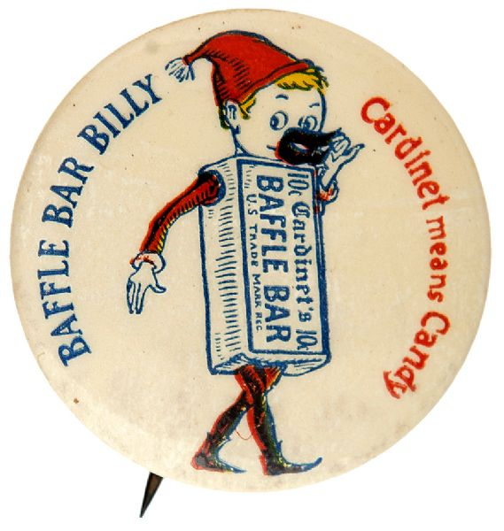 BAFFLE BAR BILLY RARE EARLY CANDY BUTTON.