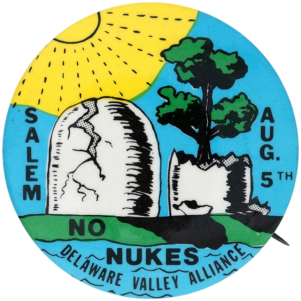 ANTI-NUCLEAR 1980s SINGLE DAY EVENT BUTTON ISSUED BY THE DELAWARE VALLEY ALLIANCE.