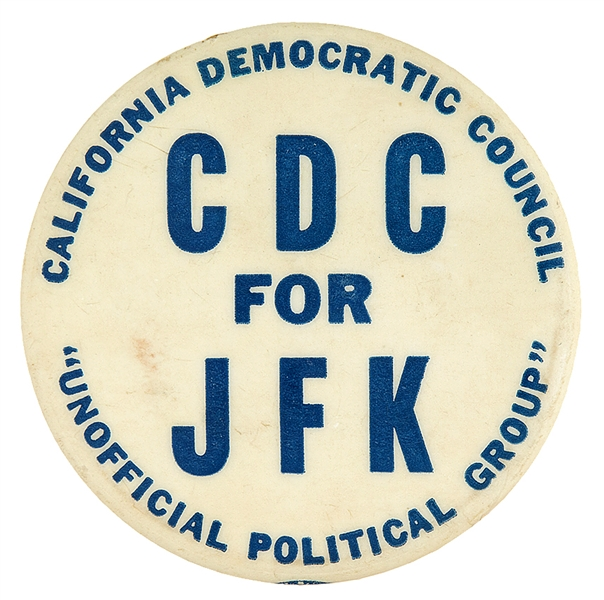 JOHN KENNEDY 1960 CAMPAIGN BUTTON FROM CALIFORNIA DEMOCRATIC COUNCIL.