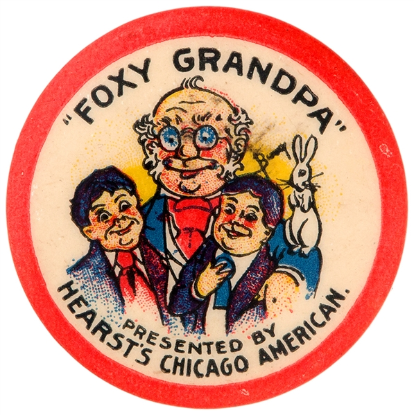 FOXY GRANDPA PRESENTED BY HEARSTS CHICAGO AMERICAN PRIZE BADGE AD BUTTON.