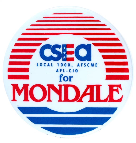 CSEA LABOR UNION FOR MONDALE 1984 BUTTON.